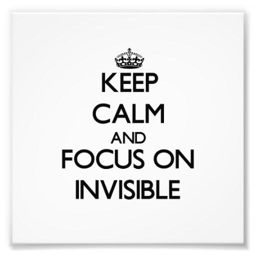 Guarde la calma y el foco en invisible fotografías
