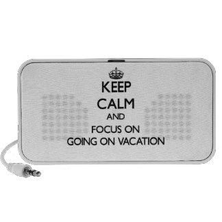 Guarde la calma y el foco en ir el vacaciones