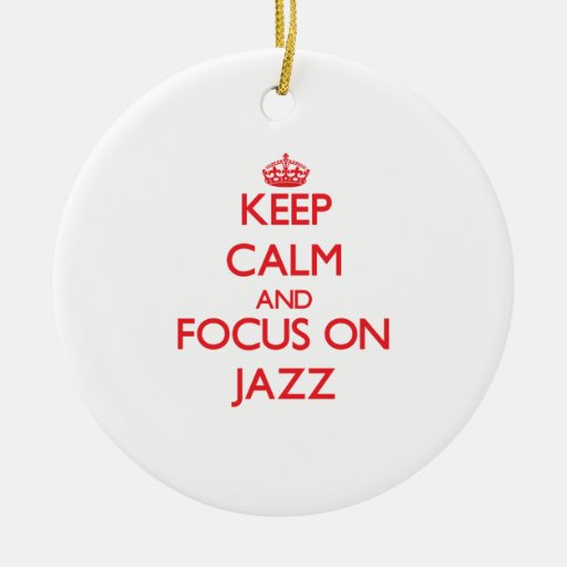 Guarde la calma y el foco en jazz ornamento de navidad