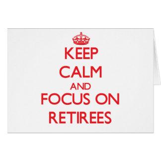 Guarde la calma y el foco en jubilados felicitacion