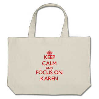 Guarde la calma y el foco en Karen