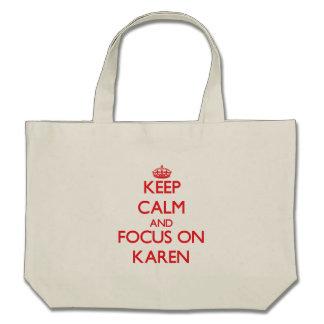 Guarde la calma y el foco en Karen Bolsa
