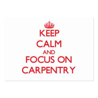 Guarde la calma y el foco en la carpintería