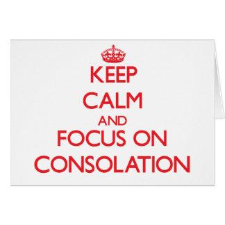 Guarde la calma y el foco en la consolación tarjeton