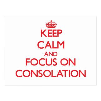 Guarde la calma y el foco en la consolación postal