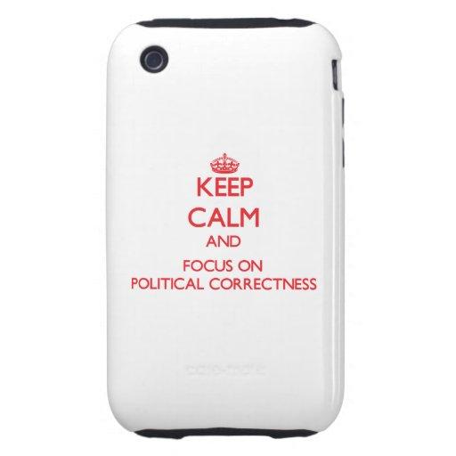 Guarde la calma y el foco en la corrección polític iPhone 3 tough cobertura