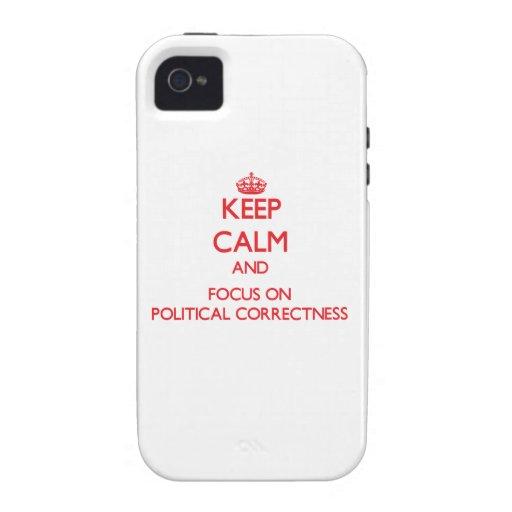 Guarde la calma y el foco en la corrección polític iPhone 4 carcasa