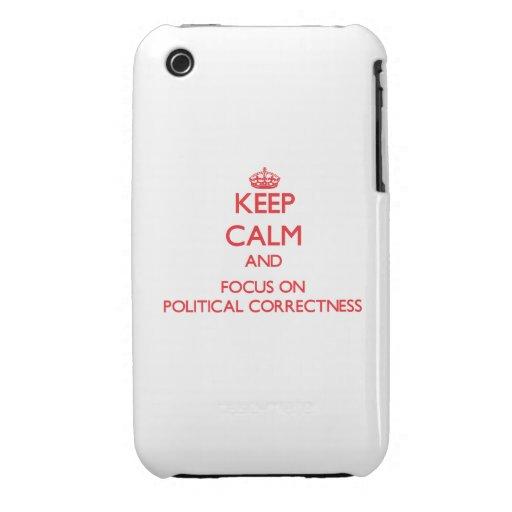 Guarde la calma y el foco en la corrección polític iPhone 3 cobertura