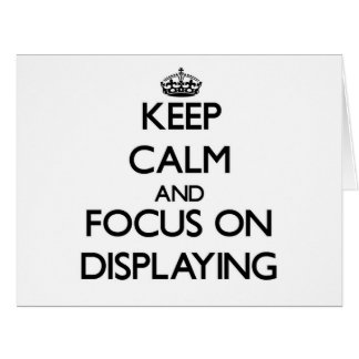 Guarde la calma y el foco en la exhibición tarjeta de felicitación grande