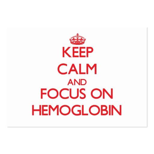 Guarde la calma y el foco en la hemoglobina plantilla de tarjeta personal