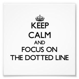 Guarde la calma y el foco en la línea de puntos
