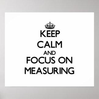 Guarde la calma y el foco en la medición
