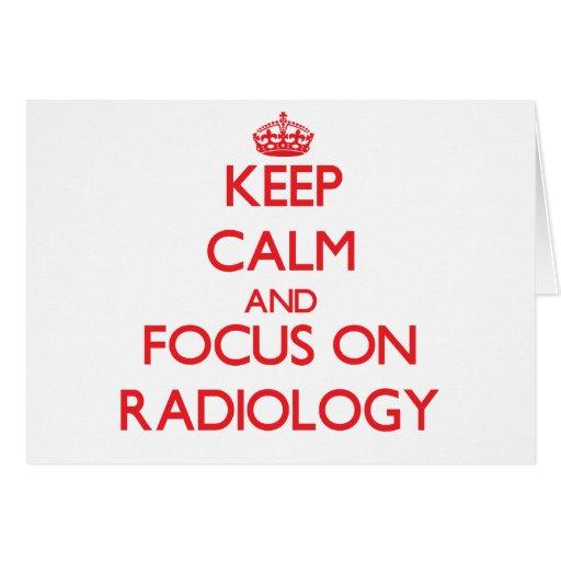 Guarde la calma y el foco en la radiología tarjeta