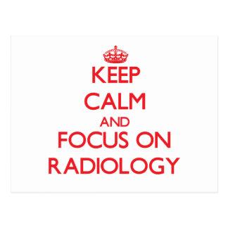 Guarde la calma y el foco en la radiología tarjetas postales
