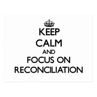 Guarde la calma y el foco en la reconciliación tarjetas postales