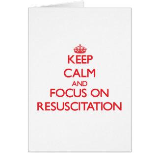 Guarde la calma y el foco en la resucitación