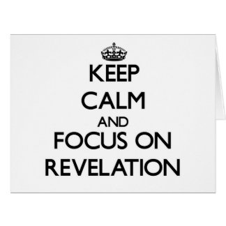Guarde la calma y el foco en la revelación tarjeta de felicitación grande