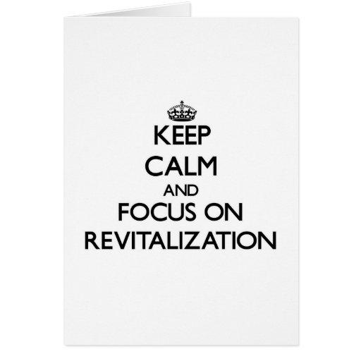 Guarde la calma y el foco en la revitalización felicitacion