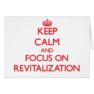 Guarde la calma y el foco en la revitalización tarjeta de felicitación