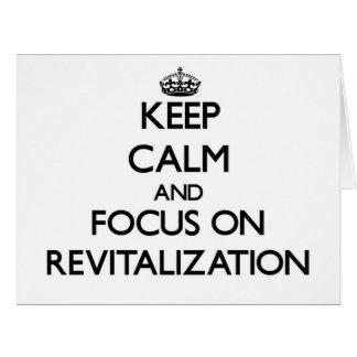 Guarde la calma y el foco en la revitalización tarjeta de felicitación grande