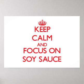 Guarde la calma y el foco en la salsa de soja póster