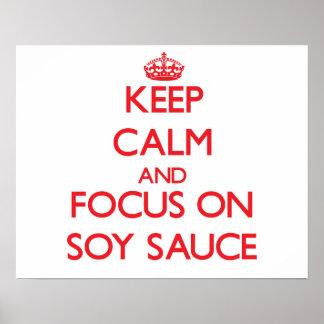 Guarde la calma y el foco en la salsa de soja