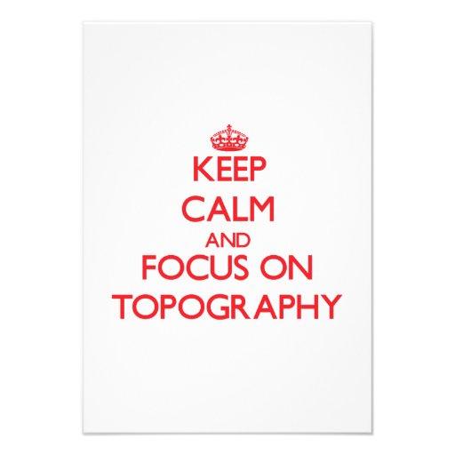 Guarde la calma y el foco en la topografía anuncios