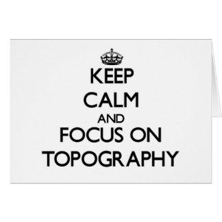 Guarde la calma y el foco en la topografía tarjetón