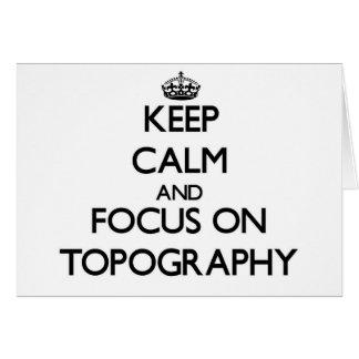 Guarde la calma y el foco en la topografía tarjeton