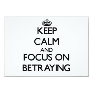 Guarde la calma y el foco en la traición comunicado personal