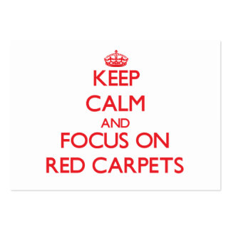 Guarde la calma y el foco en las alfombras rojas