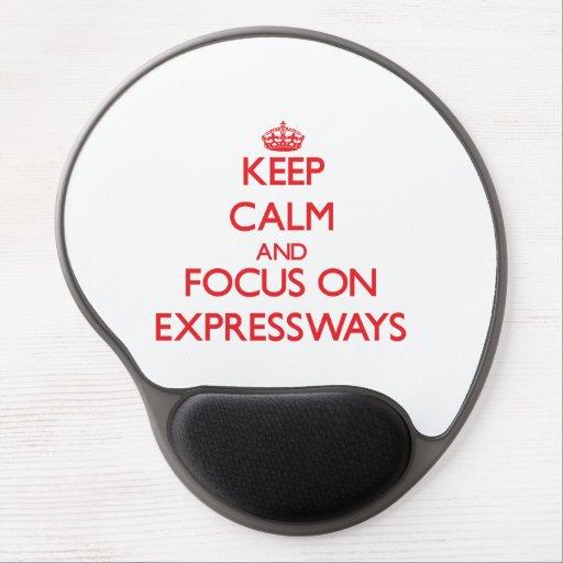 Guarde la calma y el foco en las AUTOPISTAS Alfombrillas De Raton Con Gel