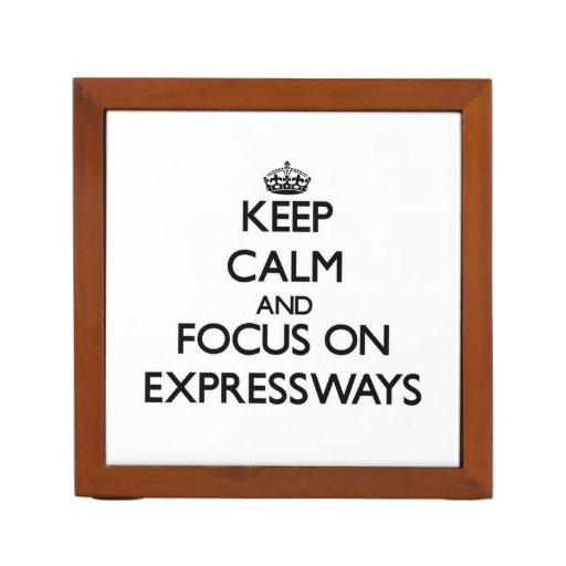 Guarde la calma y el foco en las AUTOPISTAS