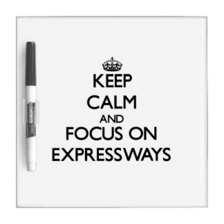 Guarde la calma y el foco en las AUTOPISTAS Pizarras