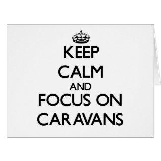Guarde la calma y el foco en las caravanas