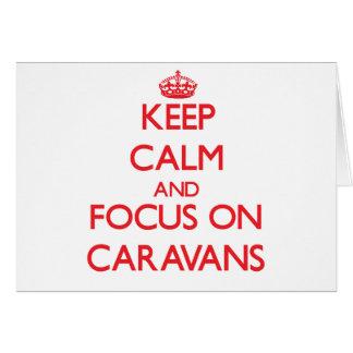 Guarde la calma y el foco en las caravanas felicitaciones