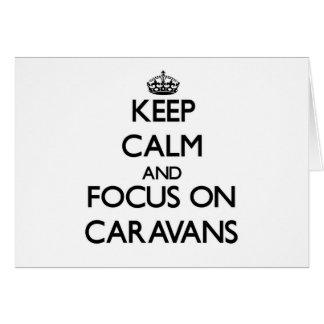 Guarde la calma y el foco en las caravanas tarjetón