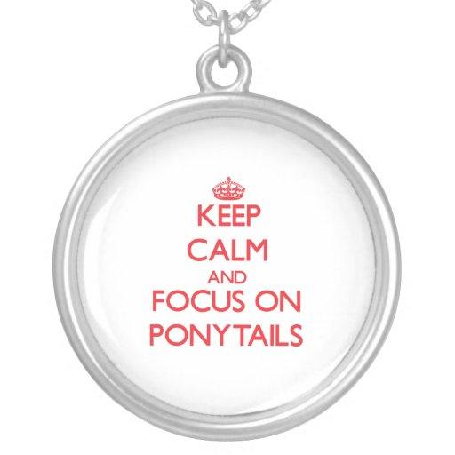 Guarde la calma y el foco en las colas de caballo joyerias personalizadas