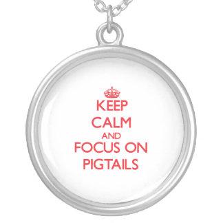 Guarde la calma y el foco en las coletas grimpola personalizada