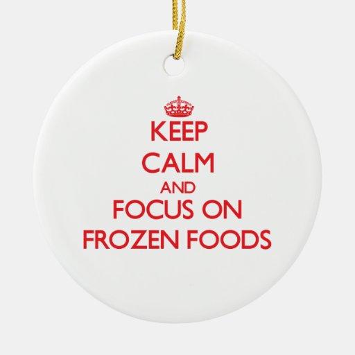 Guarde la calma y el foco en las comidas congelada ornamentos de reyes