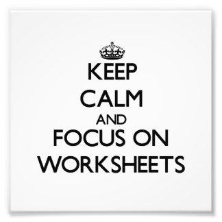 Guarde la calma y el foco en las hojas de trabajo