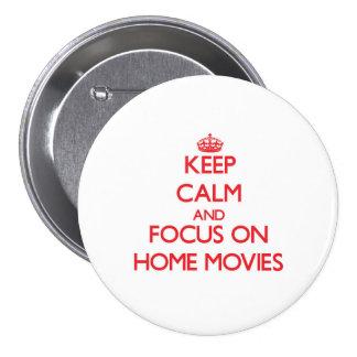 Guarde la calma y el foco en las películas caseras pin