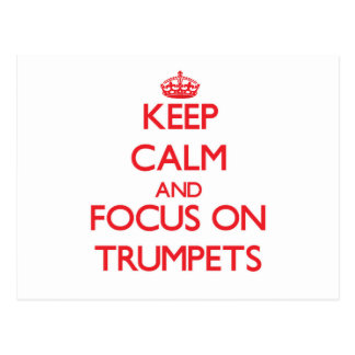 Guarde la calma y el foco en las trompetas postal