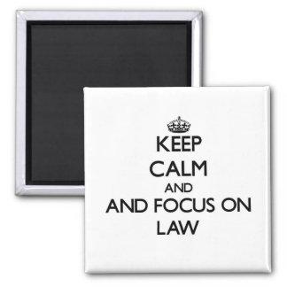 Guarde la calma y el foco en ley iman de frigorífico