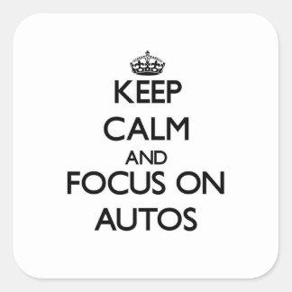 Guarde la calma y el foco en los automóviles calcomanía cuadrada
