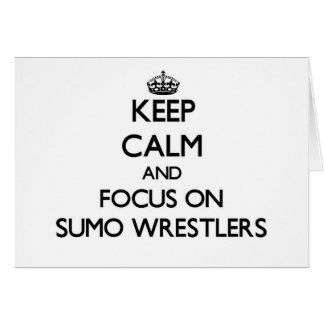 Guarde la calma y el foco en luchadores del sumo felicitación