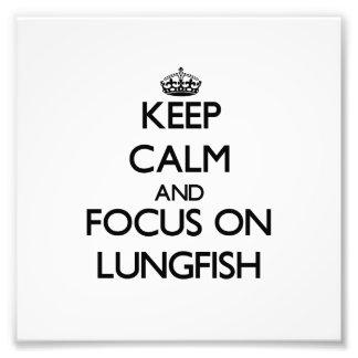 Guarde la calma y el foco en Lungfish