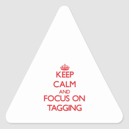 Guarde la calma y el foco en marcar con etiqueta