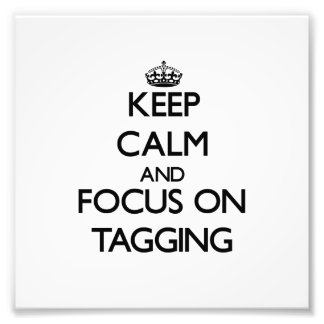 Guarde la calma y el foco en marcar con etiqueta impresión fotográfica