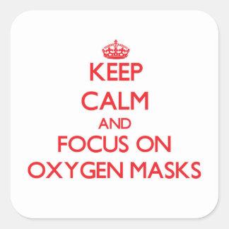 Guarde la calma y el foco en máscaras de oxígeno pegatina cuadradas